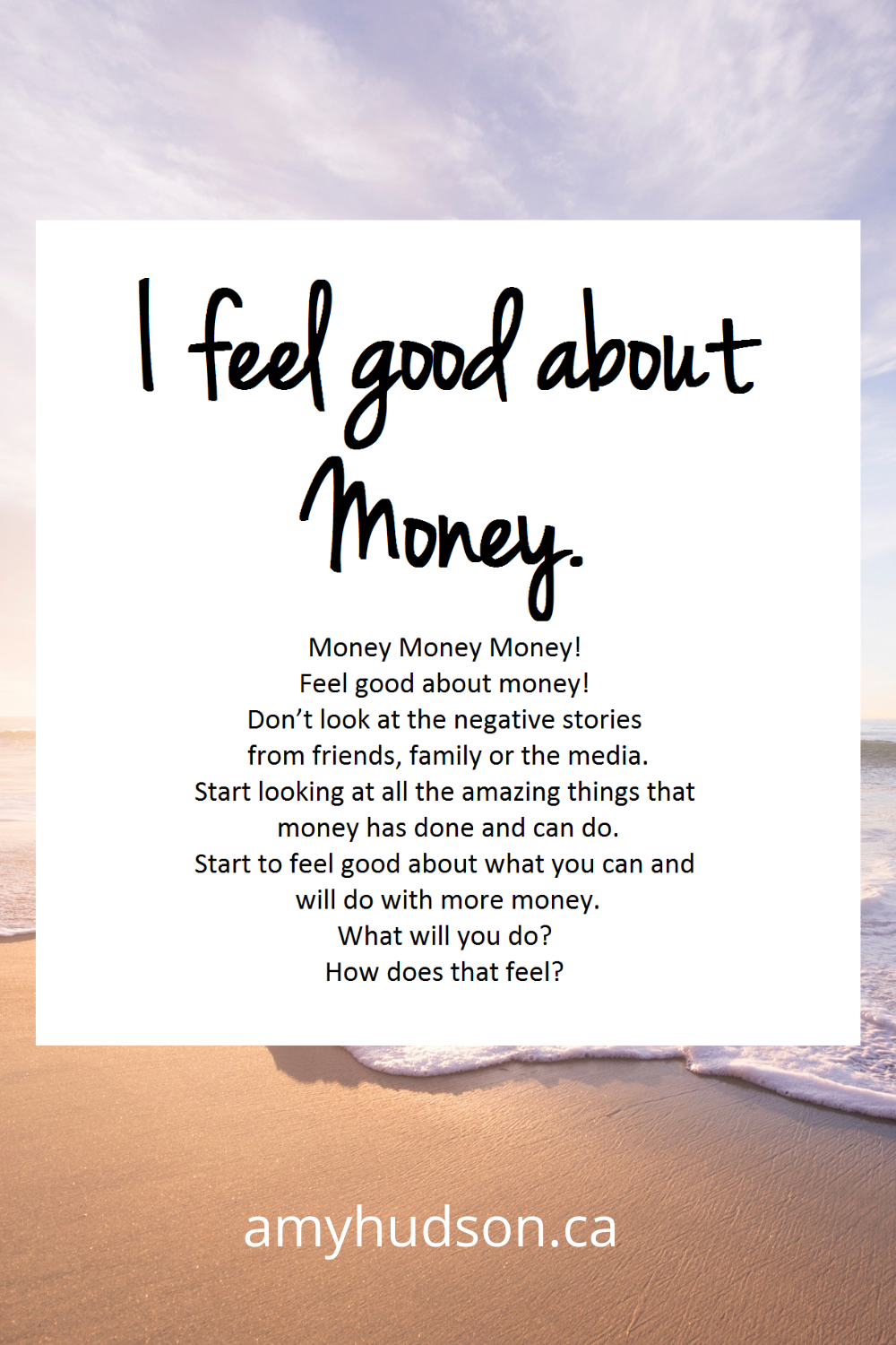 Money Mantra Oracle Card - I feel good about money.